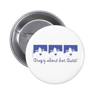 Crazy About Her Cats! Pinback Button