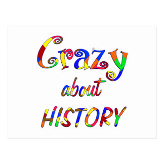 Crazy about History Postcard