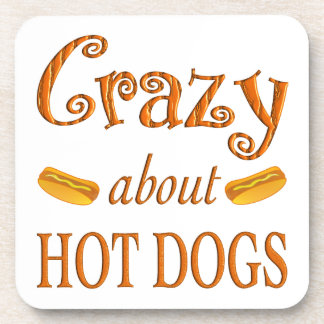 Crazy About Hot Dogs Coaster