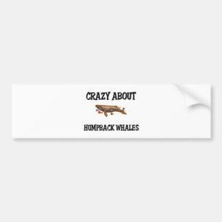 Crazy About Humpback Whales Bumper Stickers