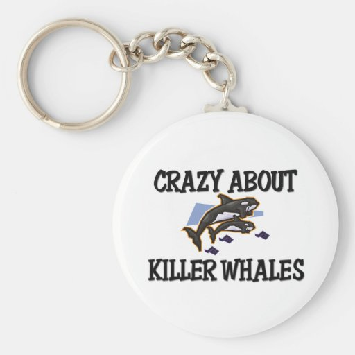 Crazy About Killer Whales Keychains