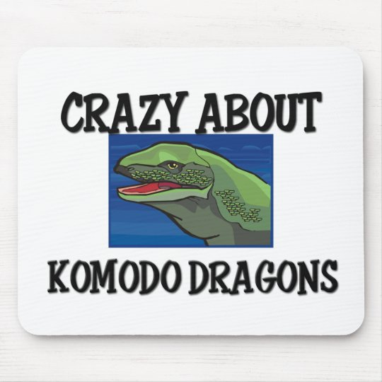 Crazy About Komodo Dragons Mouse Pad