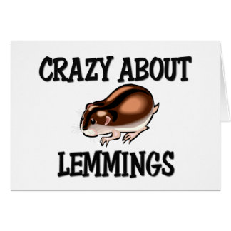 Crazy About Lemmings Card