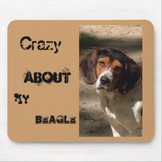 Crazy About My Beagle Mouse Pad