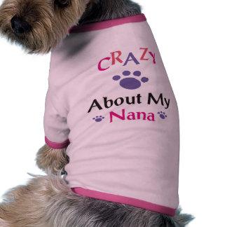 Crazy About My Nana Doggie T Shirt