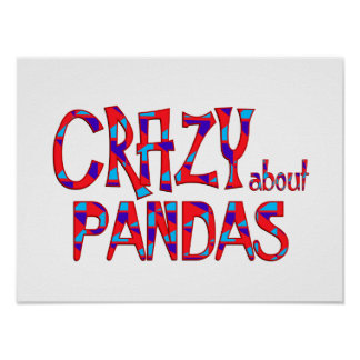 Crazy About Pandas Poster