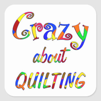 Crazy About Quilting Square Sticker