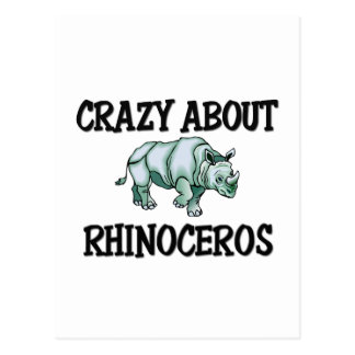 Crazy About Rhinoceros Post Card