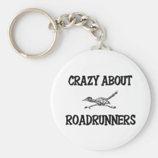 Crazy About Roadrunners Basic Round Button Keychain