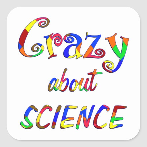 Crazy about Science Square Stickers