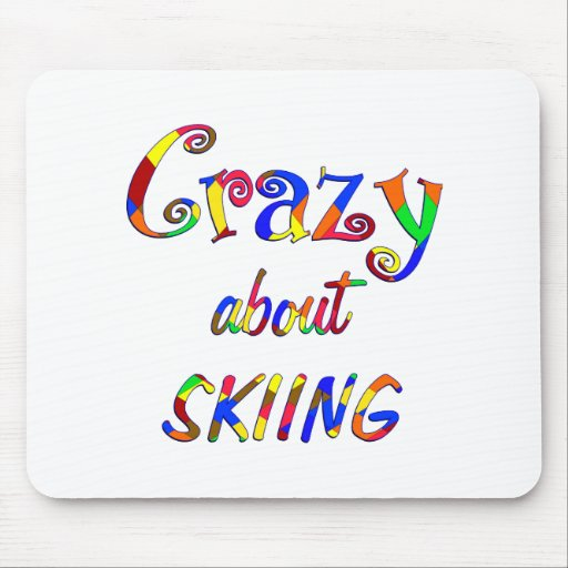 Crazy About Skiing Mousepads