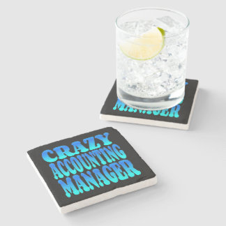 Crazy Accounting Manager Stone Coaster
