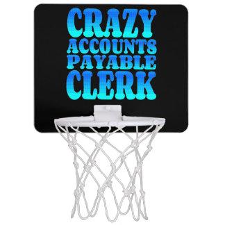 Crazy Accounts Payable Clerk Mini Basketball Backboards