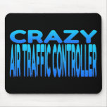 Crazy Air Traffic Controller Mousepads