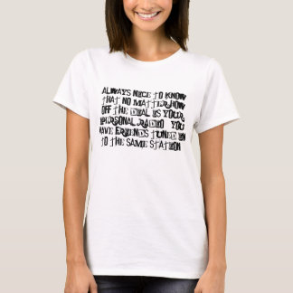 Crazy and/or Sympathetic Friends? T-Shirt