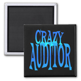 Crazy Auditor 2 Inch Square Magnet