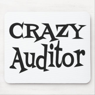 Crazy Auditor Mouse Pad
