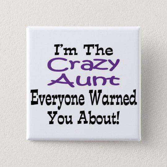 Crazy Aunt Button
