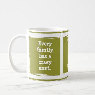 Crazy Aunt. . . custom family humor! Classic White Coffee Mug