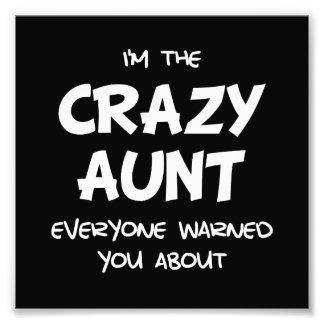 Crazy Aunt Photo Print