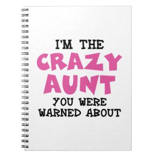 Crazy Aunt Spiral Note Book