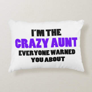 Crazy Aunt You Were Warned About Accent Pillow