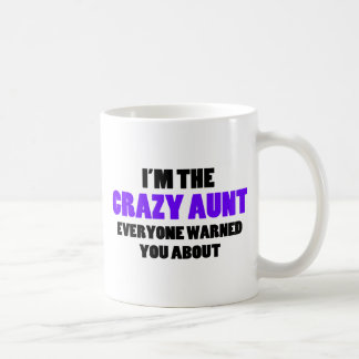 Crazy Aunt You Were Warned About Coffee Mug
