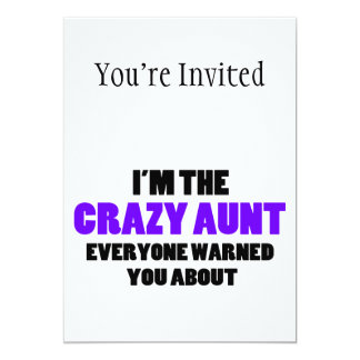 Crazy Aunt You Were Warned About 5x7 Paper Invitation Card