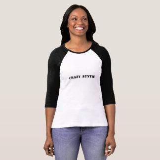 Crazy Auntie Funny Ladies Tee Shirt