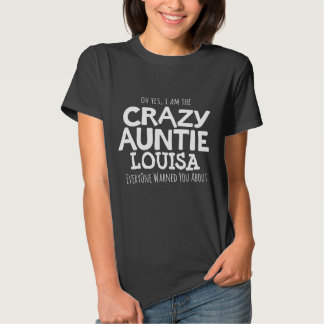 Crazy auntie personalized name slogan t-shirt