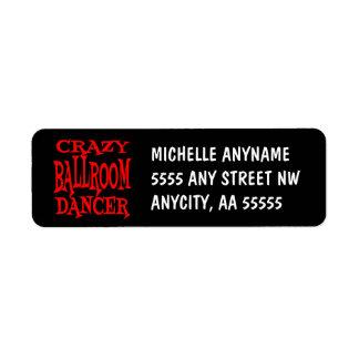 Crazy Ballroom Dancer Label