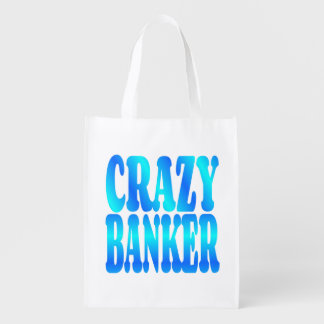 Crazy Banker Grocery Bags