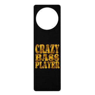 Crazy Bass Player in Gold Door Hanger