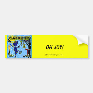 Crazy Bird Lady Design Bumper Sticker