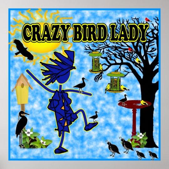Crazy Bird Lady Design Poster