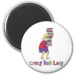 Crazy Book Lady Magnets