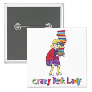 Crazy Book Lady Pinback Button