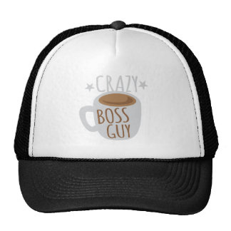 crazy boss guy trucker hat