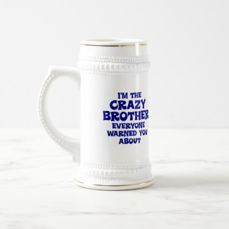Crazy Brother Gift Beer Stein