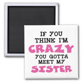 Crazy Brother 2 Inch Square Magnet