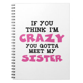 Crazy Brother Spiral Notebook
