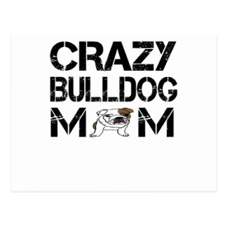 crazy bulldog mom t shirt postcard