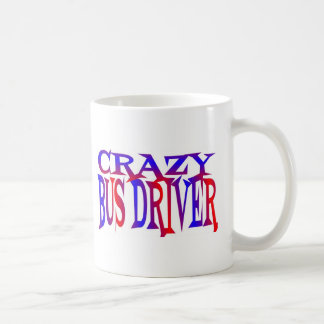 Crazy Bus Driver Coffee Mug