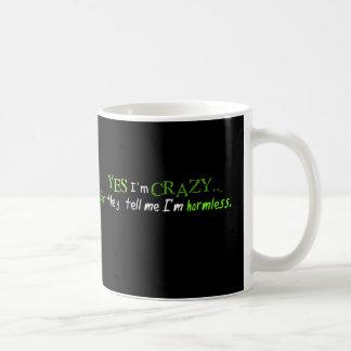 Crazy, but Harmless. Coffee Mug