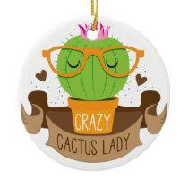 crazy cactus lady banner ceramic ornament
