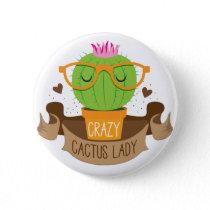 crazy cactus lady banner pinback button