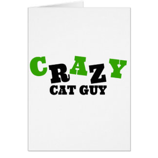 Crazy Cat Guy Greeting Card