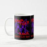 Crazy Cat Guy Rawr Tiger Rawr Cat Lover Mug