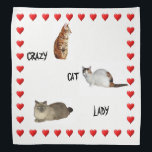 """Crazy Cat Lady Bandana<br><div class=""""desc"""">Shown on this cute bandana are three cats and the text,  &quot;Crazy cat lady&quot;..  Shown are a calico,  a Birman  and a yellow cat.  Great gift for cat lovers</div>"""