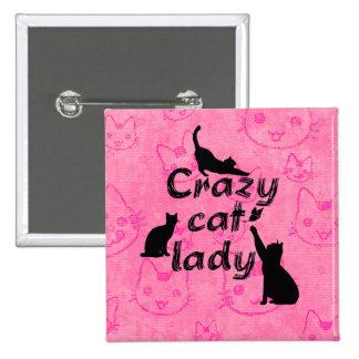 Crazy Cat Lady Fun Playful Cats Pinback Button